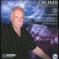 George Crumb Edition Vol.15 - The Ghosts of Alhambra, Voices from a Forgotten World
