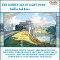 The Golden Age of Light Music - Fiddles and Bows