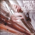 Mystic Voices Soaring - Chamber Music for The Native American Flute