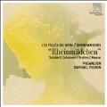 Rheinmadchecn - Schubert, Schumann, Brahms, Wagner