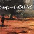 Songs and Lullabies - New Works for Solo Cello