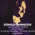 Wagner: Orchestral Highlights from Der Ring des Nibelungen, Siegfried Idyll / Donald Runnicles(cond), Staatskapelle Dresden