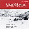 ハルヴォルセン: 管弦楽作品集Vol.1