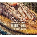 Cuba: The Conversation Continued