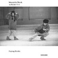 Monk: Facing North / Meredith Monk, Robert Een