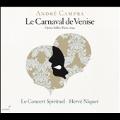 A.Campra: Le Carnaval de Venise - Opera-Ballet, Paris, 1699