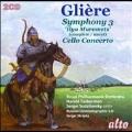 """Gliere: Symphony No.3 """"Ilya Muromets"""", Cello Concerto"""