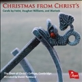 Christmas from Christ's - Carols by Holst, Vaughan Williams, and Warlock