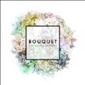 Bouquet<完全生産限定盤>