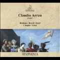Claudio Arrau - Brahms, Ravel, Liszt, Chopin
