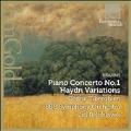 Brahms: Piano Concerto No.1 Op.15, Haydn Variations Op.56a