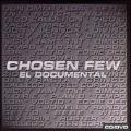 Chosen Few: El Documental  [CD+DVD]