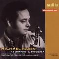 Michael Rabin - Bruch, W.Kroll, Wieniawski, Tchaikovsky, Sarasate, Saint-Saens / Thomas Schippers, RIAS SO, etc