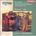 Respighi: Complete Ancient Airs & Dances, etc / Hickox