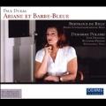 P.Dukas: Ariane et Barbe-Bleue (5/5/2006) / Bertrand de Billy(cond), Vienna Radio SO, Deborah Polaski(S), etc