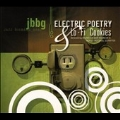 Electric Poetry And Lo-Fi Cookies