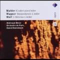 Mahler: Kindertotenlieder; Wagner: Wesendonck-Lieder; Wolf: 3 Morike-Lieder