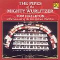 The Pipes of the Mighty Wurlitzer / Tom Hazleton