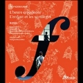 Ravel: L'Heure Espagnole, L'Enfant et les Sortileges