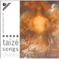 Taize - Songs, Chants, Bless the Lord / Norman Morris, et al