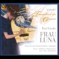 Lincke: Frau Luna / Wilhelm Stephan, Hamburg Radio Symphony Orchestra, Anneliese Rothenberger, Kurt Wehofschitz, etc