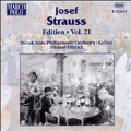 Josef Strauss Edition Vol 21 / Dittrich, Slovak State PO