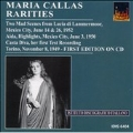 Maria Callas Rarities Vol 1