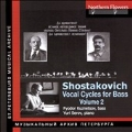 Shostakovich: Vocal Cycles for Bass, Vol. 2