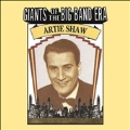 Giants Of The Big Band Era Artie Shaw