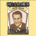 Giants Of The Big Band Era Artie Shaw