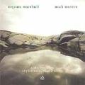 Ingram Marshall: Dark Waters / Libby Van Cleve