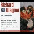 Wagner: Das Liebesverbot / Robert Heger, Vienna Radio Symphony Orchestra, Ludwig Welter, Anton Dermota, Hilde Zadek, etc