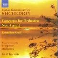Shchedrin: Concertos for Orchestra No.4, No.5, etc