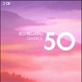Best Relaxing Classics 50