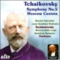 "Tchaikovsky: Symphony No.5 Op.64, Cantata ""Moscow """