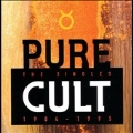 Pure Cult : The Singles 1984-1995