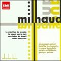 Milhaud: La Creation du Monde Op.81a, Concerto for Marimba and Vibraphone Op.278, etc