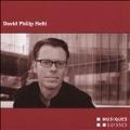 David Philip Hefti: Magma, Lichter Hall, etc