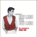 A Musica de Edu Lobo por Edu Lobo