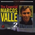 The Essential Marcos Valle Vol.2