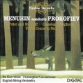 Menuhin conducts Prokofiev: Peter and Wolf; Classical Symphony; Violin Concerto No.1