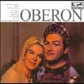 Weber: Oberon  (1963) / Wilhelm Schuchter(cond), Bamberg Symphony Orchestra, Jess Thomas(T), Erika Koth(S), Ingrid Bjoner(S), etc