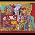O.Golijov: La Pasion Segun San Marcos [2CD+DVD]