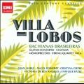 Villa-Lobos: Bachianas Brasileiras, Guitar Concerto, Fantasia, etc