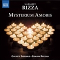 Margaret Rizza: Mysterium Amoris - Choral Works