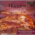 Haydn: Creation Mass, etc / Hickox, Collegium Musicum 90