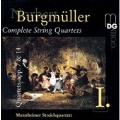 Burgmueller: Complete String Quartets Vol 1 / Mannheimer