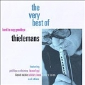 Hard To Say Goodbye (The Very Best Of Toots Thielemans)