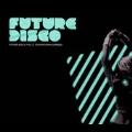 Future Disco Vol.5 : Downtown Express