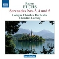 Fuchs: Serenades No.3-No.5